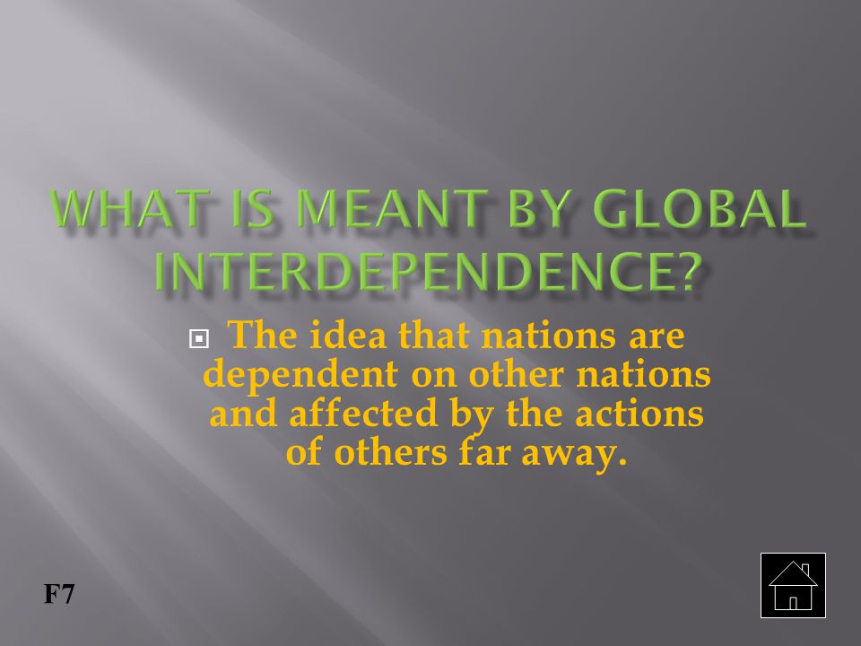 What is meant by Global interdependence