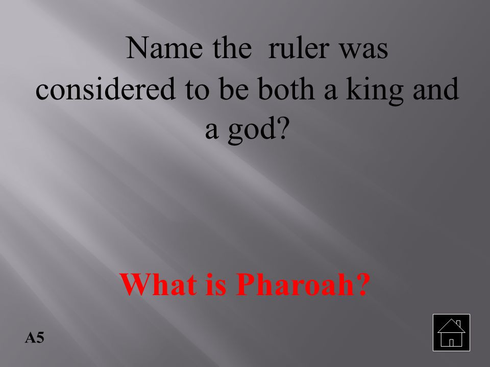 Name the ruler was considered to be both a king and a god