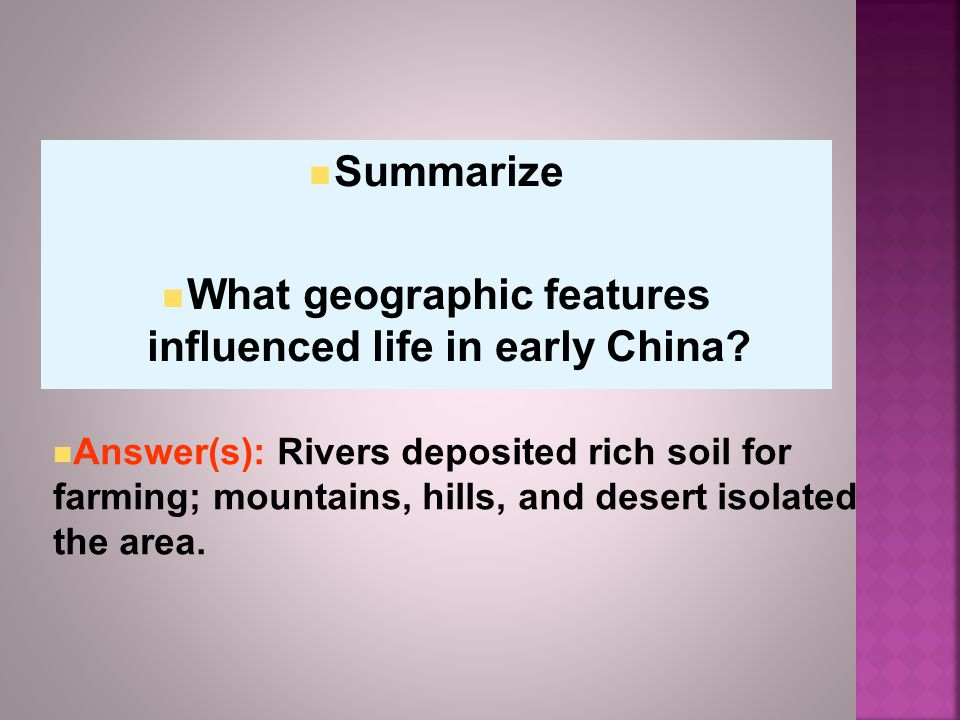 What geographic features influenced life in early China