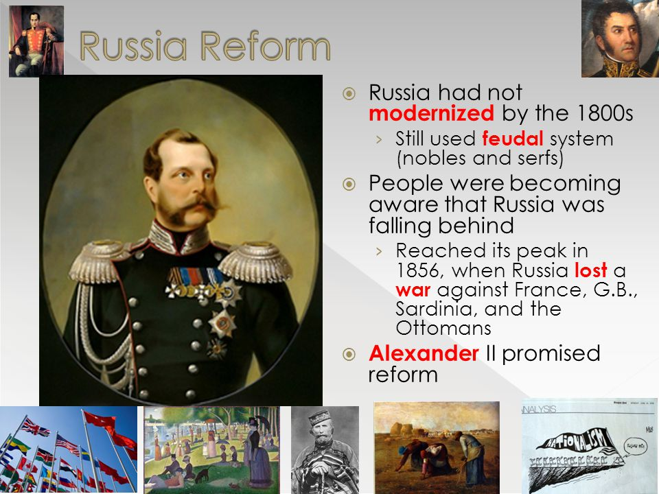 Russia Reform Russia had not modernized by the 1800s