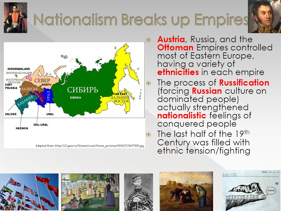 Nationalism Breaks up Empires