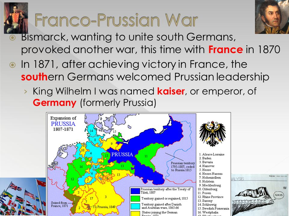Franco-Prussian War Bismarck, wanting to unite south Germans, provoked another war, this time with France in 1870.