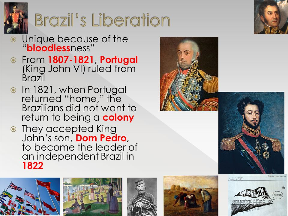 Brazil's Liberation Unique because of the bloodlessness