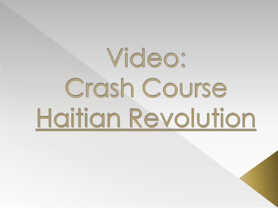 Video: Crash Course Haitian Revolution