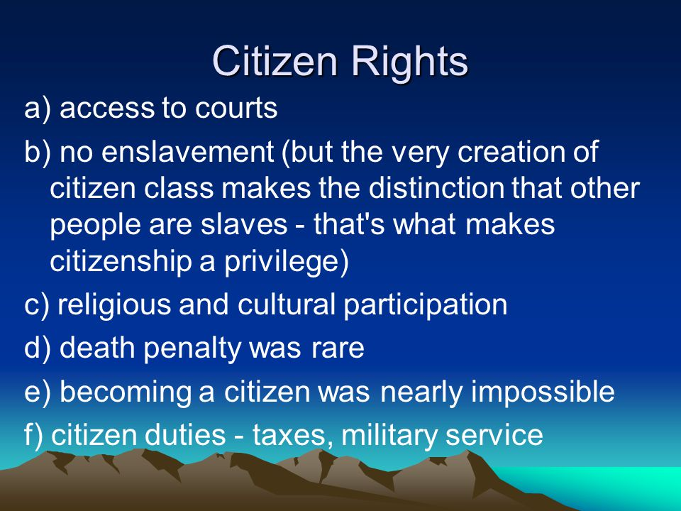 Citizen Rights a) access to courts