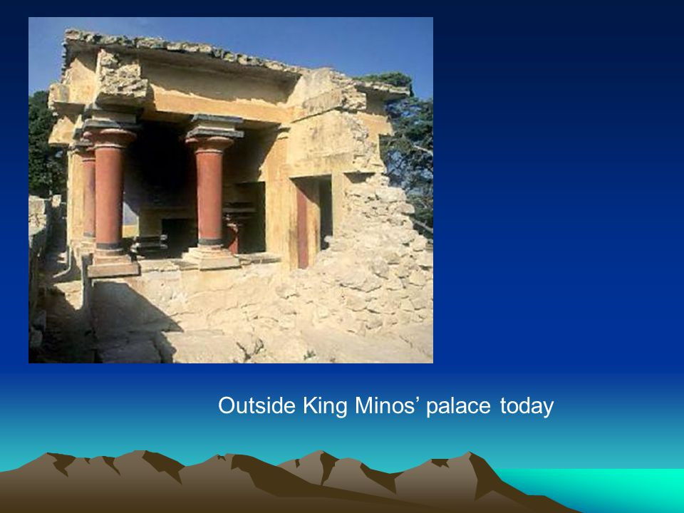 Outside King Minos' palace today