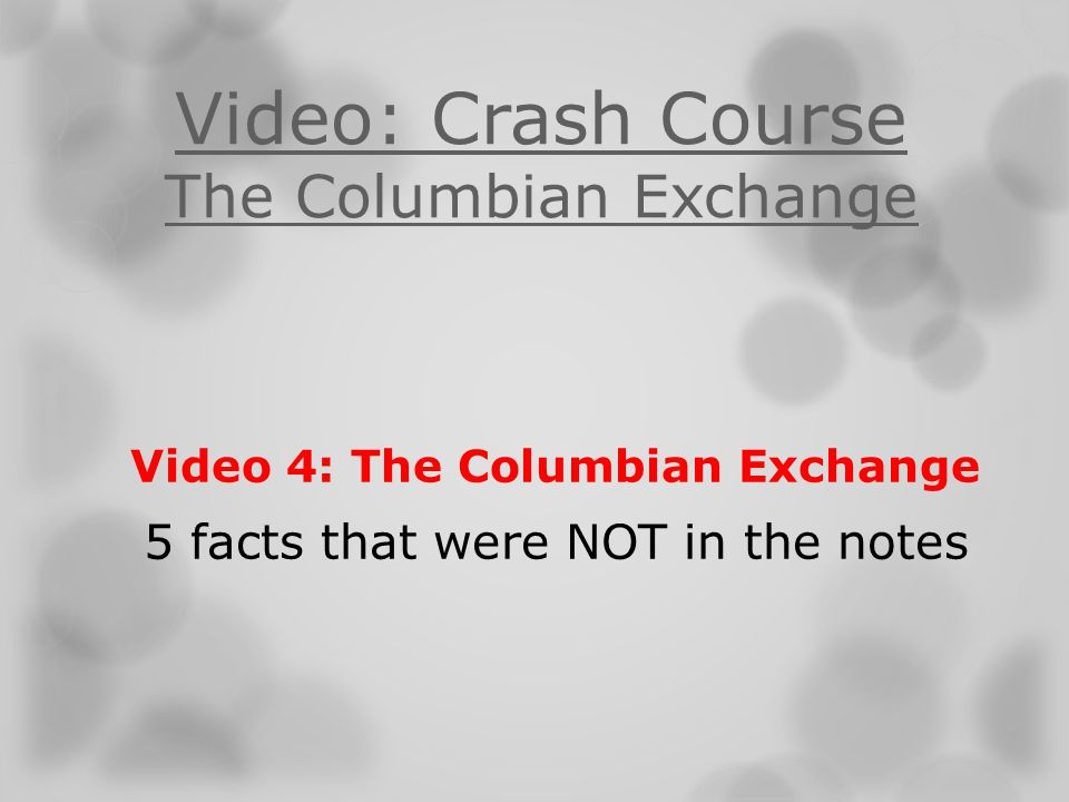 Video: Crash Course The Columbian Exchange