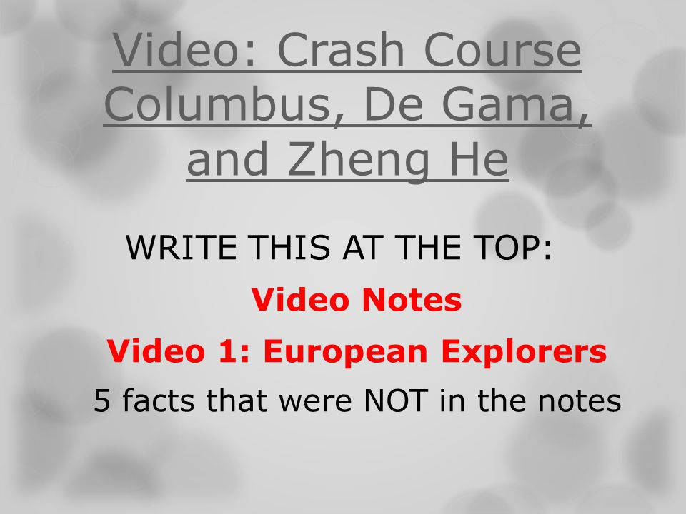 Video: Crash Course Columbus, De Gama, and Zheng He