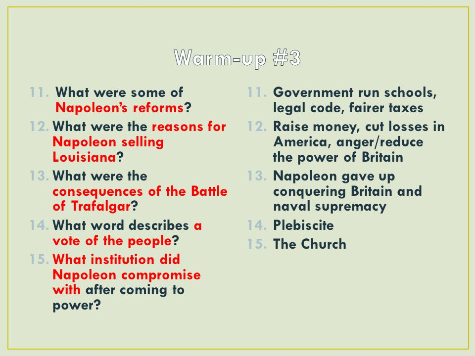 Warm-up #3 What were some of Napoleon's reforms