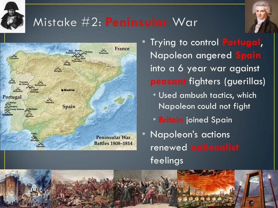 Mistake #2: Peninsular War