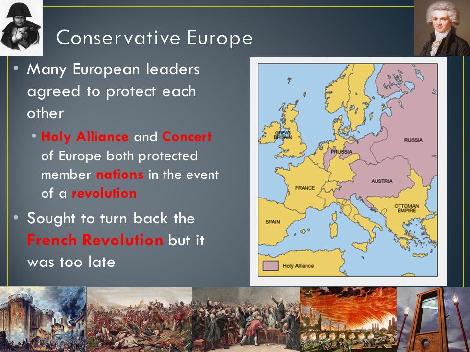 Conservative Europe Many European leaders agreed to protect each other