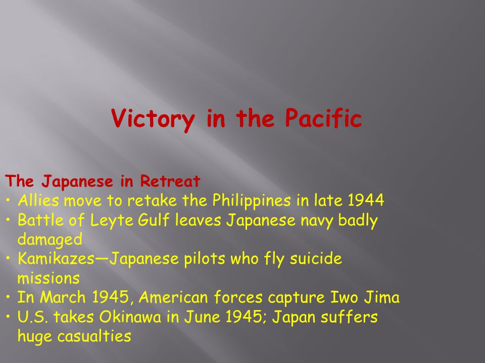 Victory in the Pacific The Japanese in Retreat