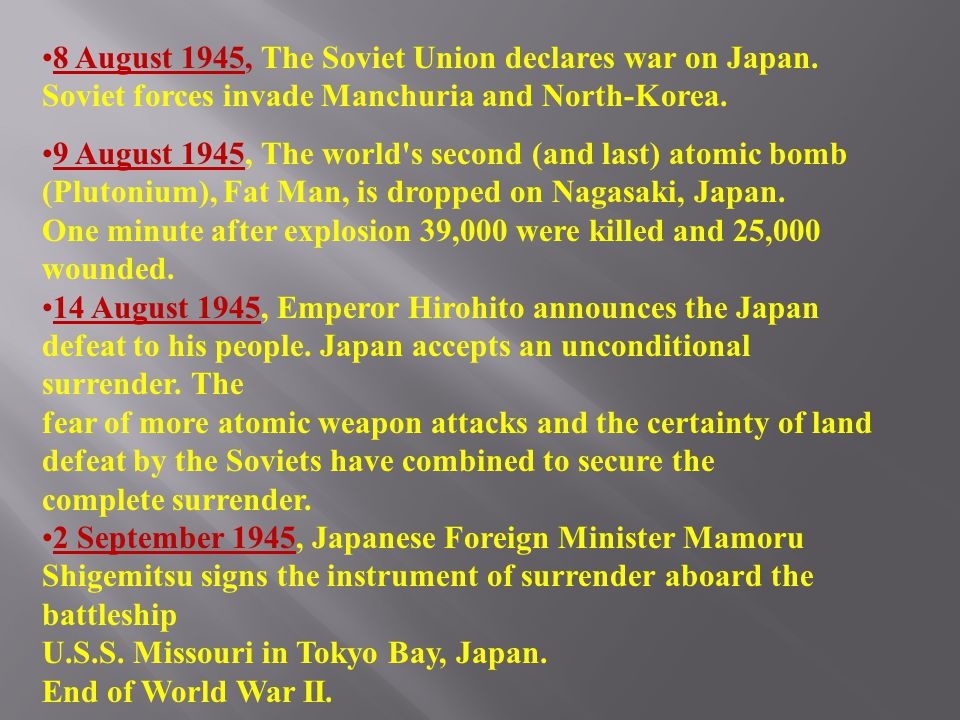8 August 1945, The Soviet Union declares war on Japan