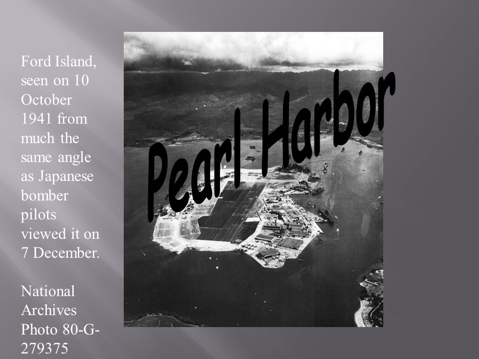 Pearl Harbor Ford Island, seen on 10 October 1941 from much the same angle as Japanese bomber pilots viewed it on 7 December.