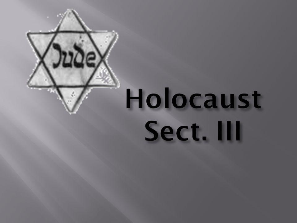 Holocaust Sect. III