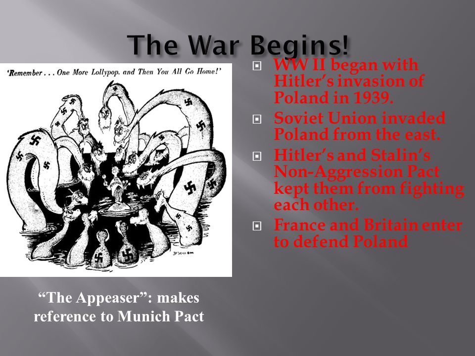 The Appeaser : makes reference to Munich Pact
