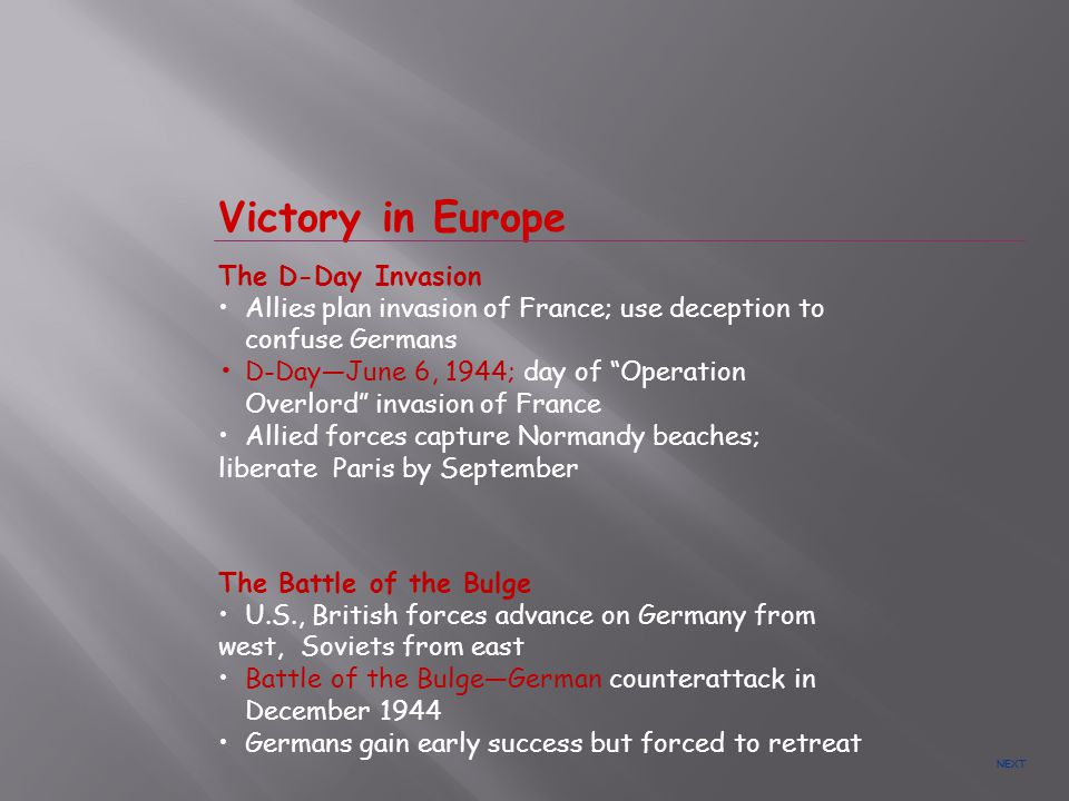 Victory in Europe The D-Day Invasion