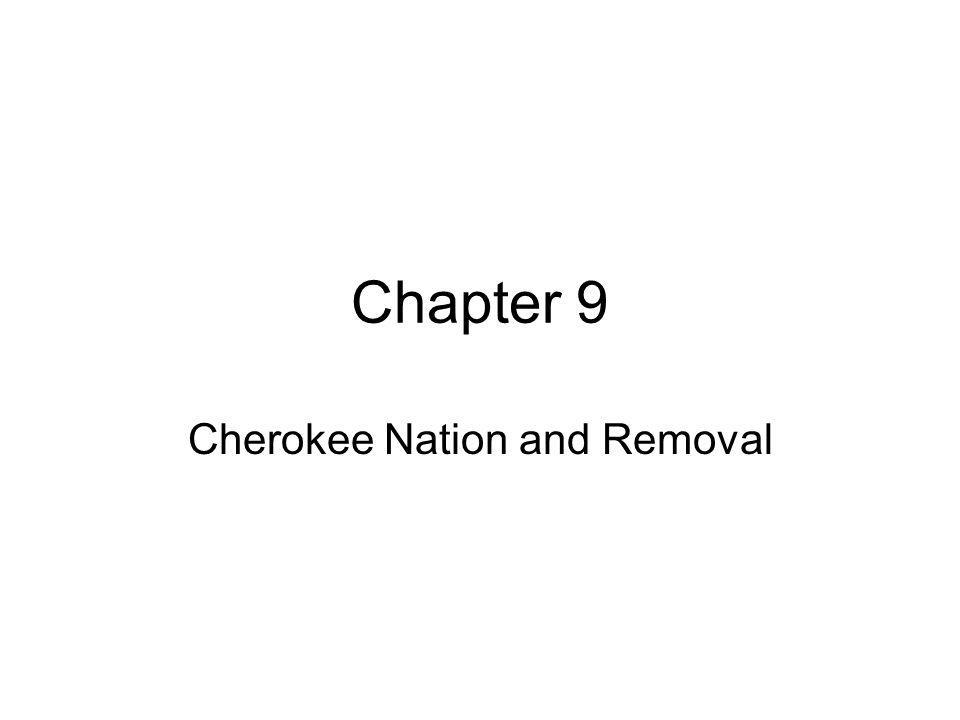 Cherokee Nation and Removal
