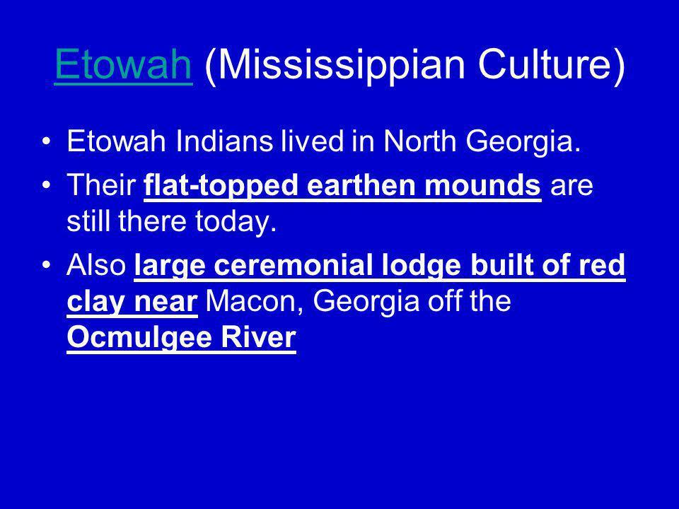 Etowah (Mississippian Culture)
