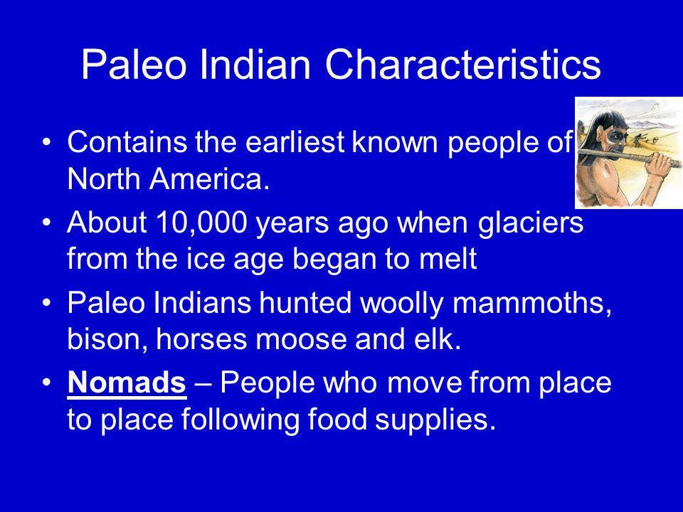 Paleo Indian Characteristics