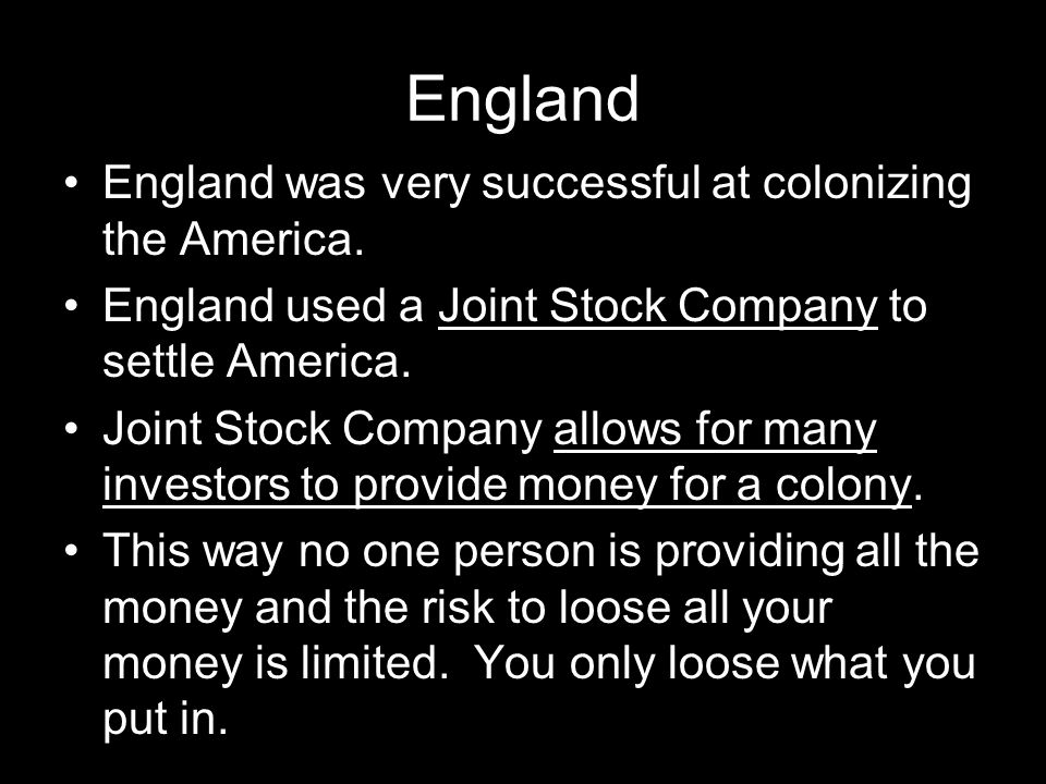 England England was very successful at colonizing the America.