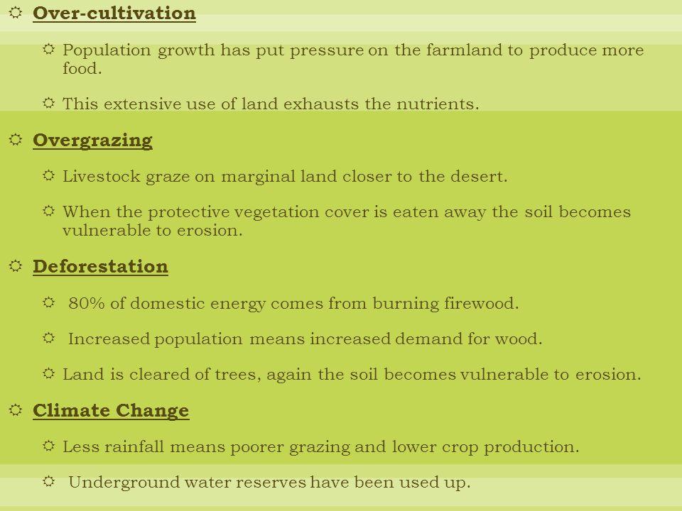 Over-cultivation Overgrazing Deforestation Climate Change