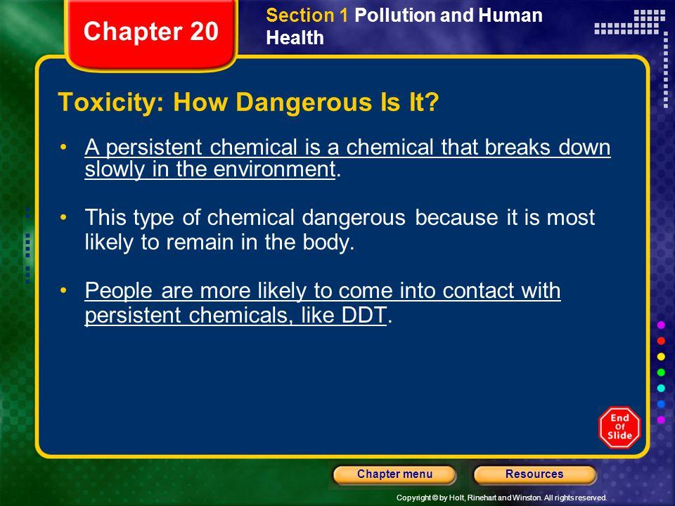 Toxicity: How Dangerous Is It