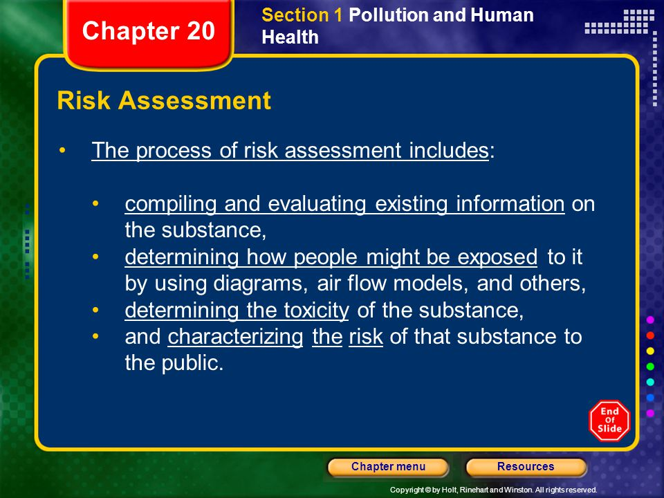 Chapter 20 Risk Assessment The process of risk assessment includes: