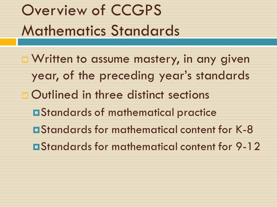 Overview of CCGPS Mathematics Standards