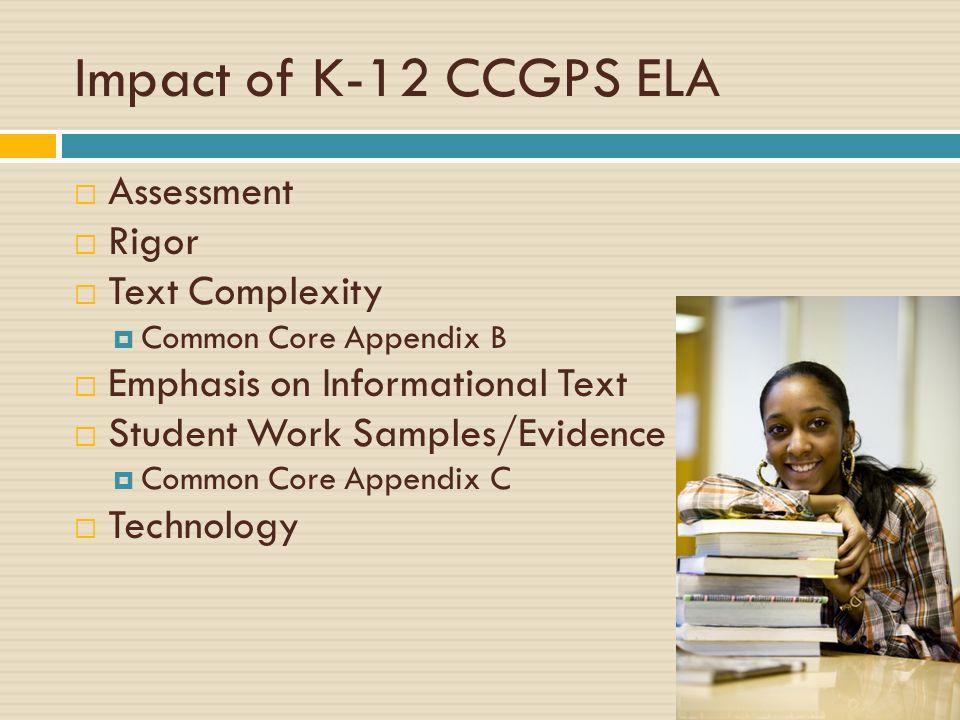 Impact of K-12 CCGPS ELA Assessment Rigor Text Complexity