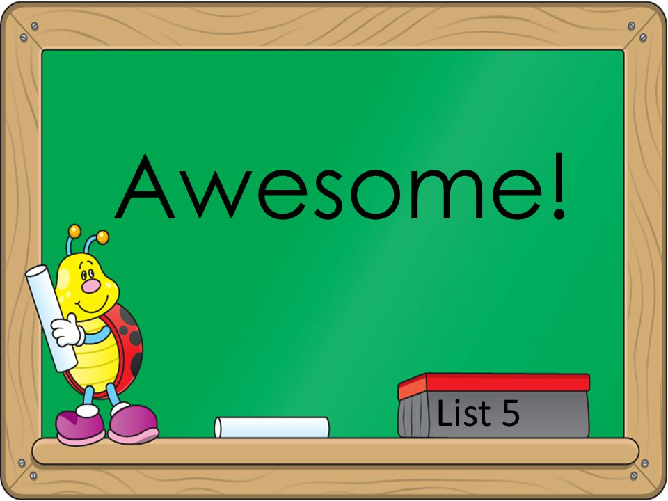 Awesome! List 5