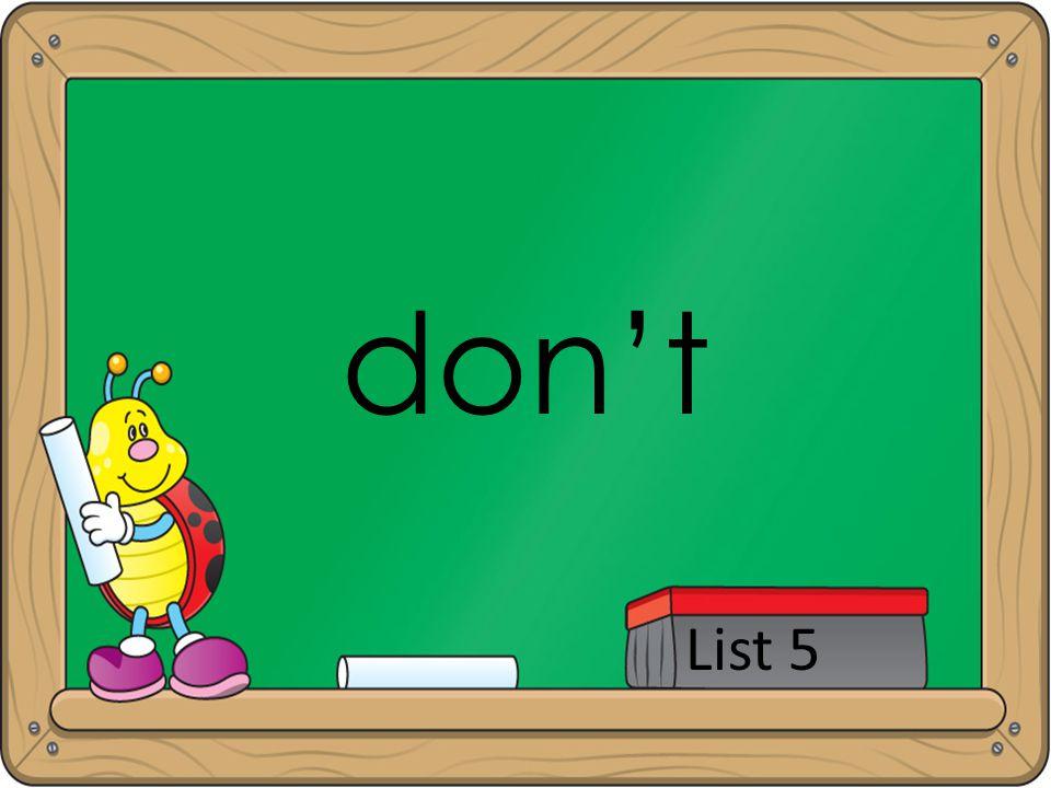 don't List 5