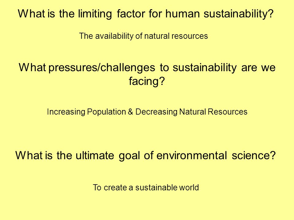 What is the limiting factor for human sustainability