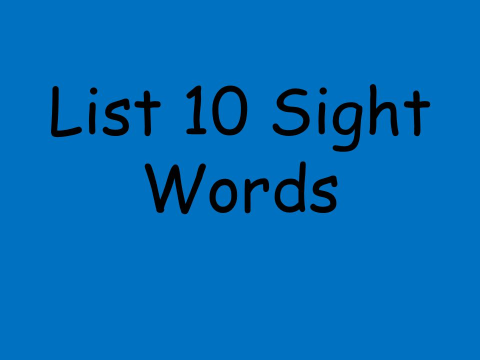 List 10 Sight Words