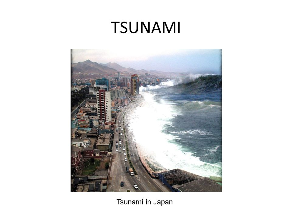 TSUNAMI Tsunami in Japan