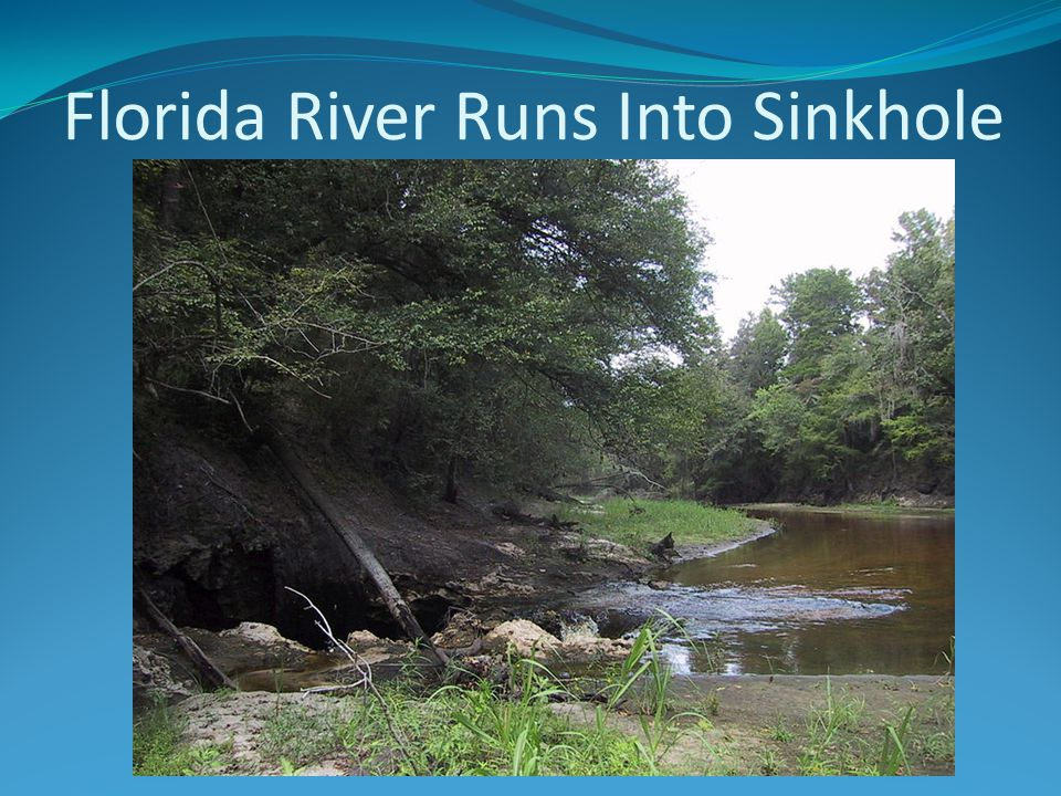 Florida River Runs Into Sinkhole