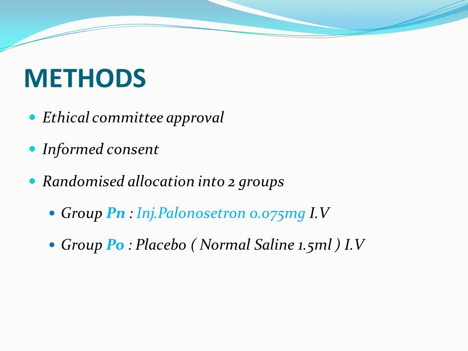 METHODS Ethical committee approval Informed consent