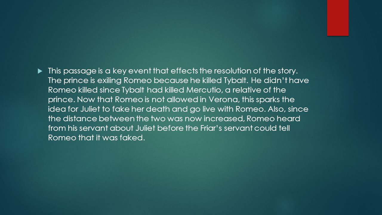 This passage is a key event that effects the resolution of the story