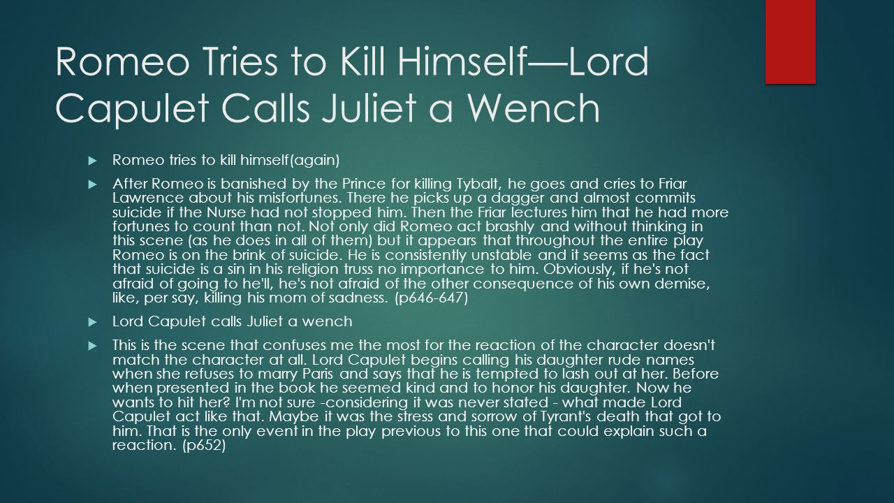 Romeo Tries to Kill Himself—Lord Capulet Calls Juliet a Wench