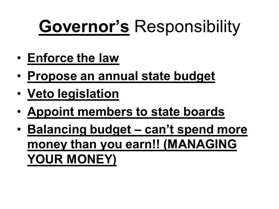 Governor's Responsibility