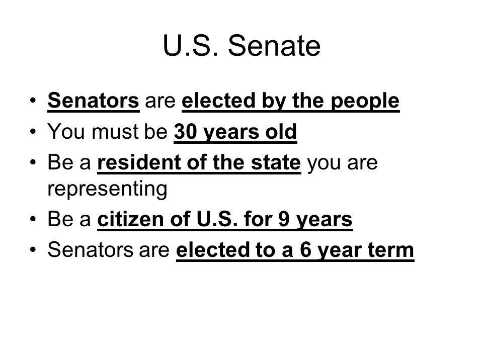 U.S. Senate Senators are elected by the people