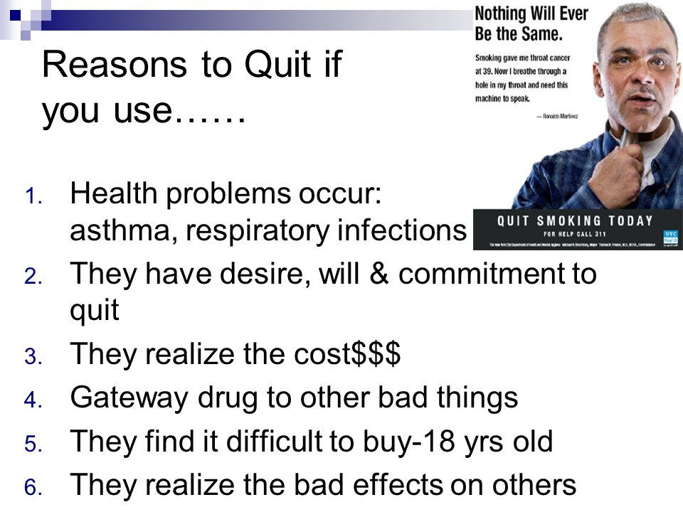 Reasons to Quit if you use……