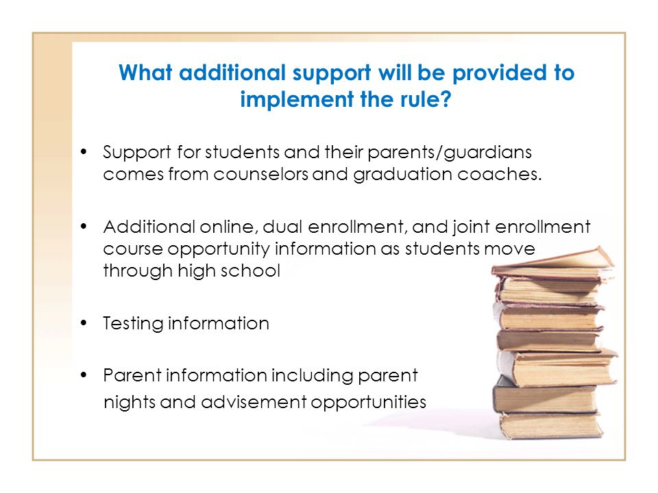 What additional support will be provided to implement the rule