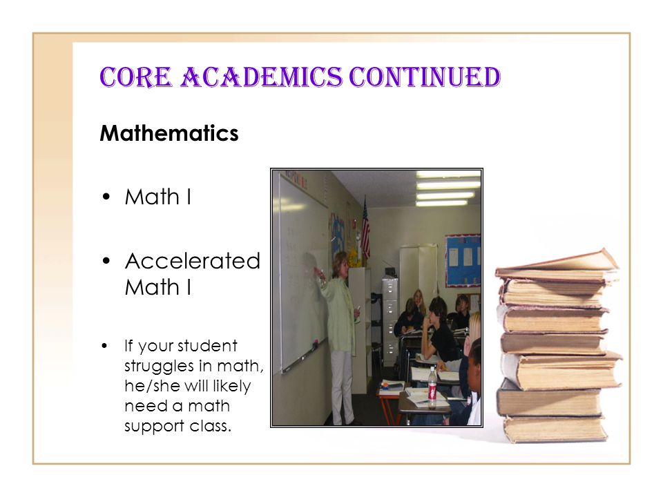 CORE Academics Continued
