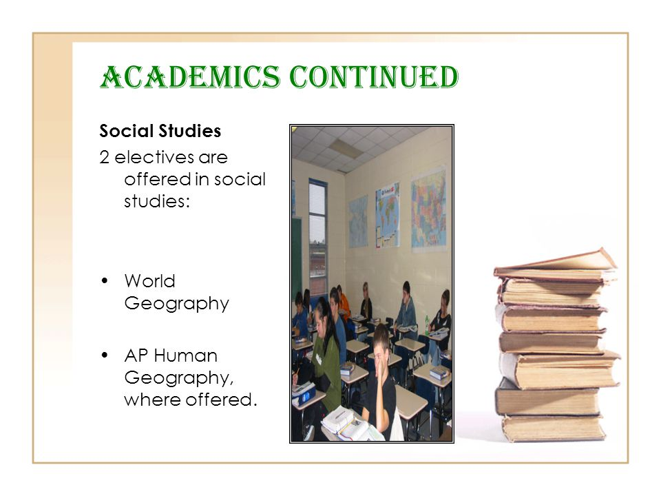 Academics Continued Social Studies