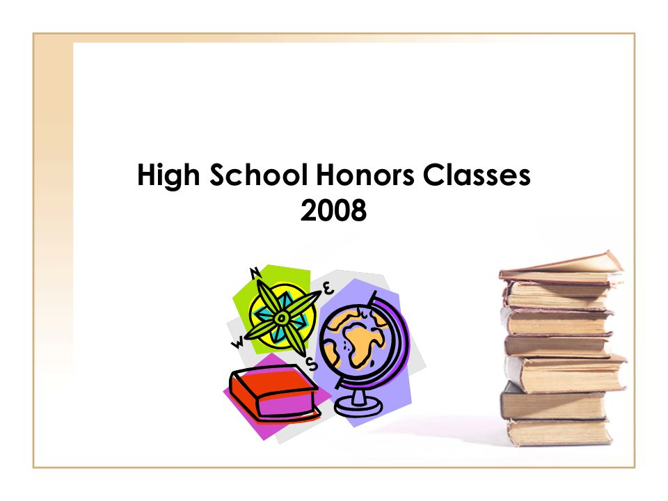 High School Honors Classes 2008