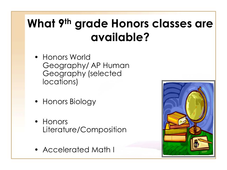 What 9th grade Honors classes are available