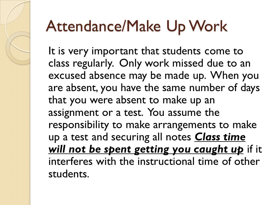 Attendance/Make Up Work