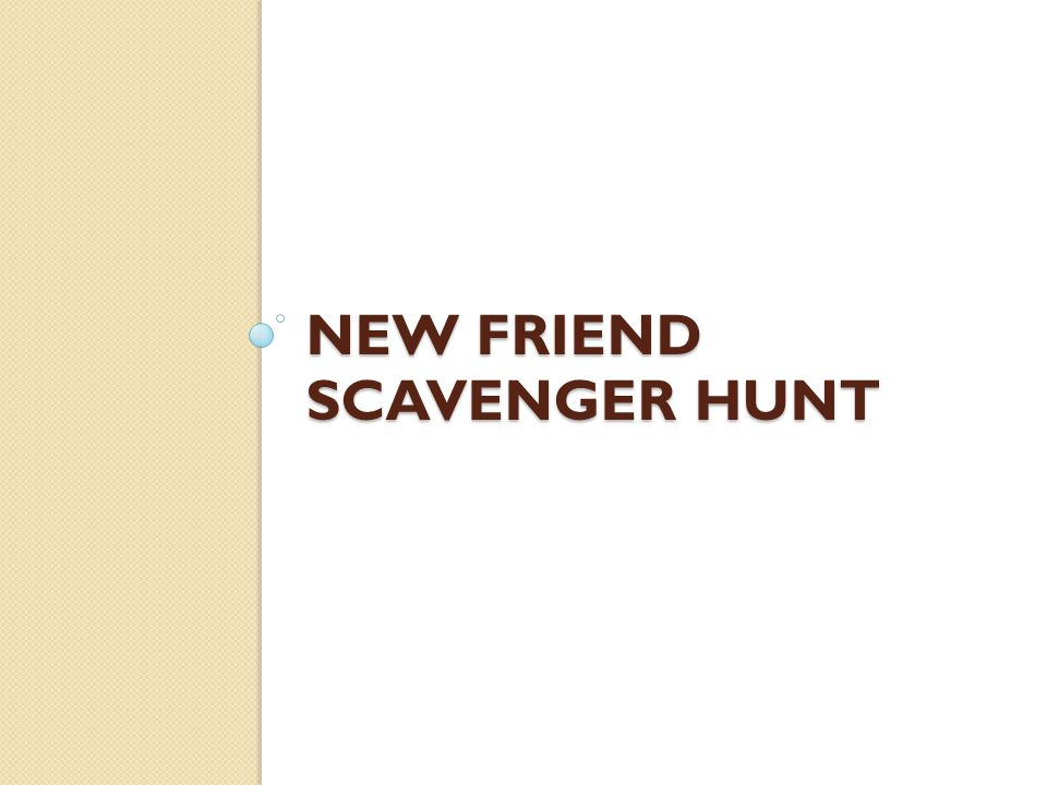 New Friend Scavenger Hunt