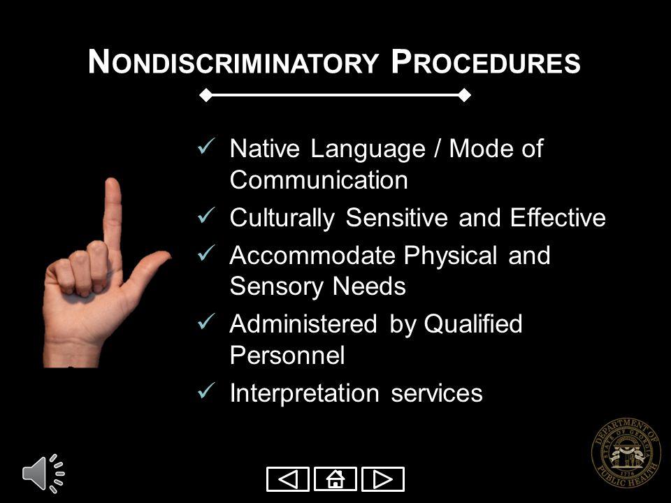 Nondiscriminatory Procedures